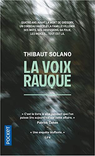 La Voix rauque par Thibaut SOLANO