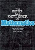 The Prentice-Hall Encyclopedia of Mathematics by Beverly Henderson West (1982-07-30)