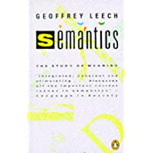 Semantics: The Study of Meaning
