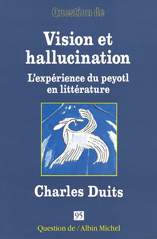 Vision et hallucination par Charles Duits
