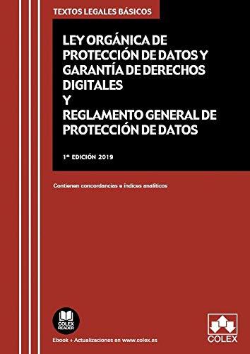 Ley Orgánica de Protección de Datos Personales y garantía de los derechos digitales y Reglamento General de Protección de Datos: Contienen concordancias e índices analíticos (TEXTOS LEGALES BÁSICOS)