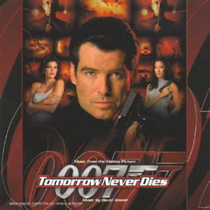 Tomorrow Never Dies: Music From The Motion Picture (Ian Fleming's James Bond)