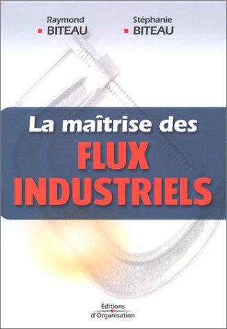 La Maîtrise des flux industriels