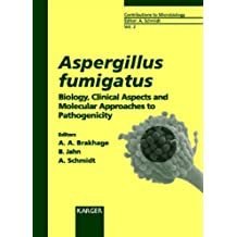 Aspergillus Fumigatus: Biology, Clinical Aspects and Molecular Approaches to Pathogenicity