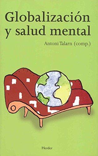 Globalización y salud mental por Antoni Talarn Caparrós