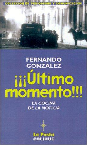 Ultimo Momento!: La Cocina de La Noticia por Fernando Gonzalez