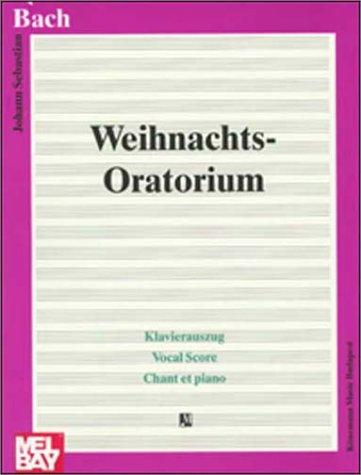Weihnachts-Oratorium, Klavierauszug (Partit Chant Pi)