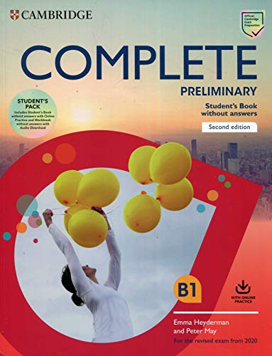 Complete Preliminary Student's Book Pack (SB wo Answers w Online Practice and WB wo Answers w Audio Download): For the Revised Exam from 2020