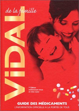 Vidal de la famille : Guide des médicaments