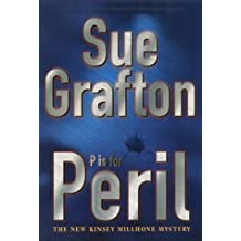P is for Peril (A Kinsey Millhone Mystery)