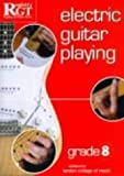 Electric Guitar Playing: Grade Eight