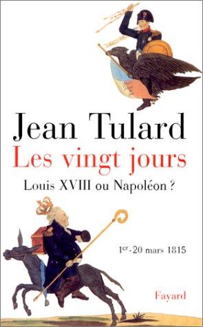 Les Vingt Jours, 1er-20 mars 1815