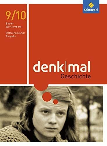 denkmal - Ausgabe 2016 für Baden-Württemberg: Schülerband 9/10