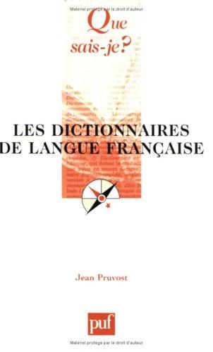 Les Dictionnaires de langue française