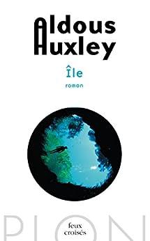 Île par [HUXLEY, Aldous]