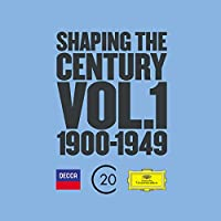 Shaping The Century (1900-1950) Vol.1