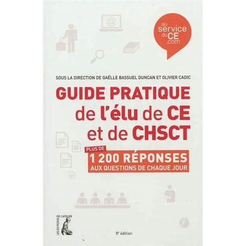 Guide pratique de l'élu de CE et de CHSCT