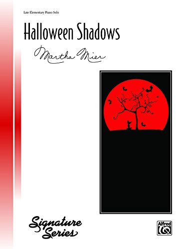 Halloween Shadows: Late Elementary Piano Solo (Piano) (Signature Series) (English Edition) (Chansons De Halloween)