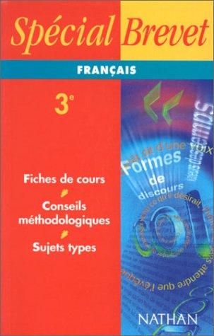 Spécial Brevet : Français 3e