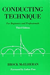 Conducting Technique: For Beginners and Professionals Book by Brock McElheran (2004-12-16)