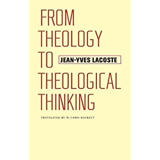 From Theology to Theological Thinking (Richard Lectures)