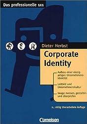 Das professionelle 1 x 1 - bisherige Fachbuchausgabe: Corporate Identity