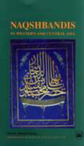 Naqshbandis W Asia: Change and Continuity (Swedish Research Institute in Istanbul)