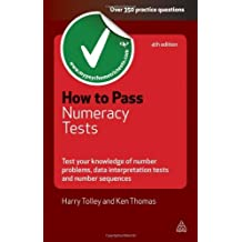 By Harry Tolley How to Pass Numeracy Tests: Test Your Knowledge of Number Problems, Data Interpretation Tests and Nu (4th Edition) [Paperback]