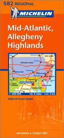 Michelin USA, Mid-Atlantic/Allegheny Highlands Map No. 582 par Michelin Travel Publications