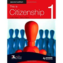 This is Citizenship 1 Second Edition: Pupil Book Bk. 1 by Fiehn, Julia, Fiehn, Terry (May 30, 2008) Paperback