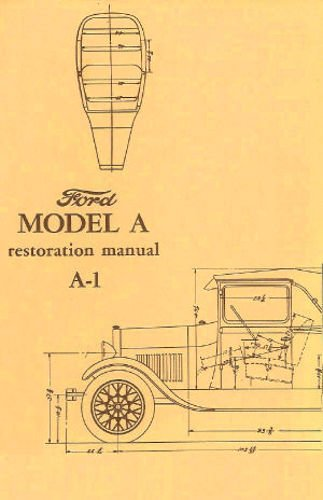1928-1929-1930-1931-model-a-ford-a-1-car-pickup-truck-restoration-service-manual-for-phaeton-coupe-t