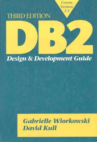 DB2: Design and Development Guide
