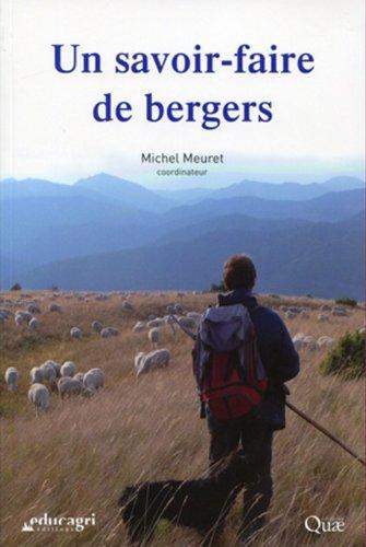 Un savoir-faire de bergers par