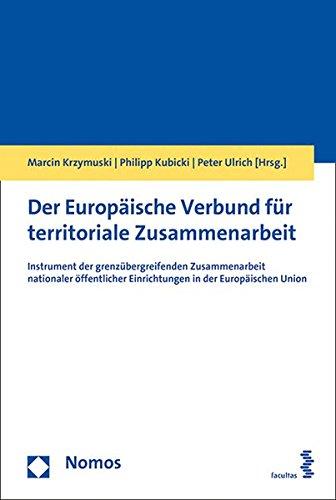 der-europische-verbund-fr-territoriale-zusammenarbeit-instrument-der-grenzbergreifenden-zusammenarbe