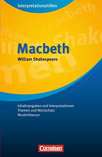 Cornelsen Senior English Library - Literatur: Ab 11. Schuljahr - Macbeth: Interpretationshilfen: Inhaltsangaben und Interpretationen - Themen und Wortschatz - Musterklausur