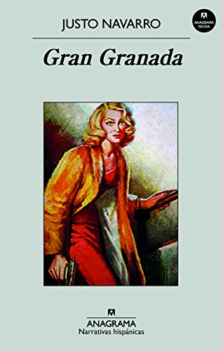 Gran Granada (Narrativas Hispánicas nº 548) por Justo Navarro