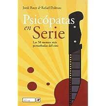 Psicopatas En Serie - Las 50 Mentes Mas Perturbadas Del Cine (Cine (raima))