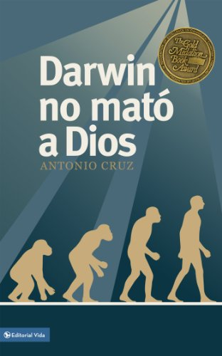 Darwin no mató a Dios por Antonio Cruz