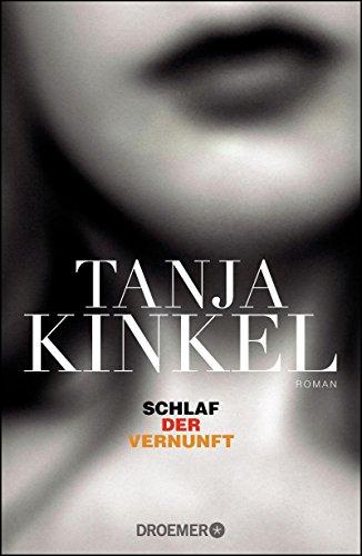 Buchseite und Rezensionen zu 'Schlaf der Vernunft: Roman' von Tanja Kinkel