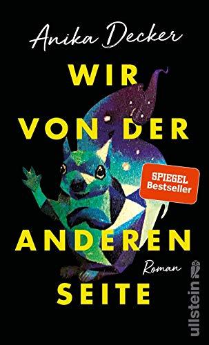 Buchseite und Rezensionen zu 'Wir von der anderen Seite: Roman' von Anika Decker