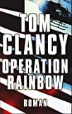 Tom Clancy: Operation Rainbow