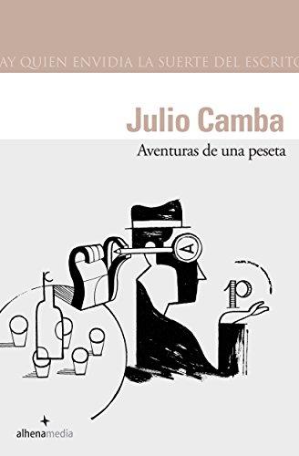 Aventuras de una peseta por Julio Camba