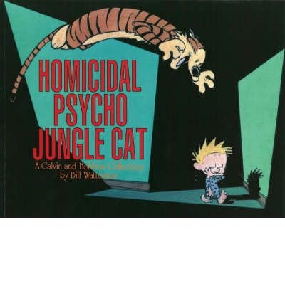 [ HOMICIDAL PSYCHO JUNGLE CAT BY WATTERSON, BILL](AUTHOR)PAPERBACK