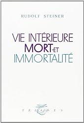 Vie intérieure, mort et immortalité