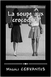 """Résultat de recherche d'images pour """"la soupe aux crocodiles magali"""""""