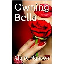 Owning Bella (Ch.7) (English Edition)