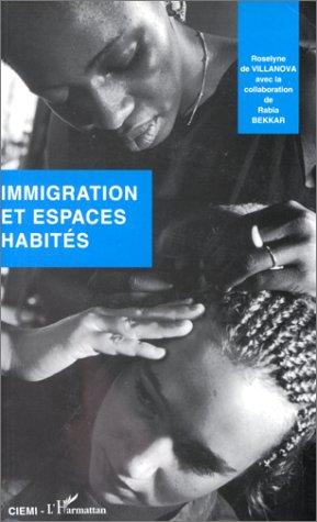 Immigration et espaces habités : Bilan bibliographique des travaux en France, 1970-1992
