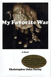 My Favorite War: A Novel