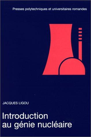 Introduction au génie nucléaire, 2e édition