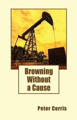 [(Browning without a Cause)] [By (author) Peter Corris] published on (January, 2015)